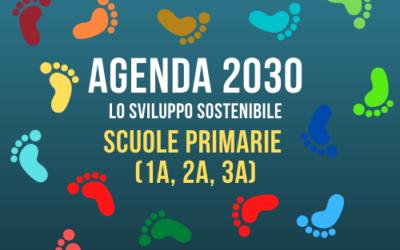 AGENDA 2030 – Scuola Primaria (1a-2a-3a)